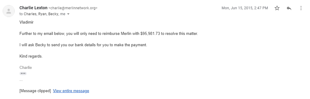 Charlie Lexton at Merlin B.V. is informing me on his intention to reimburse Merlin with over $95,000 - four years later, we are still waiting for Becky to send their bank details...